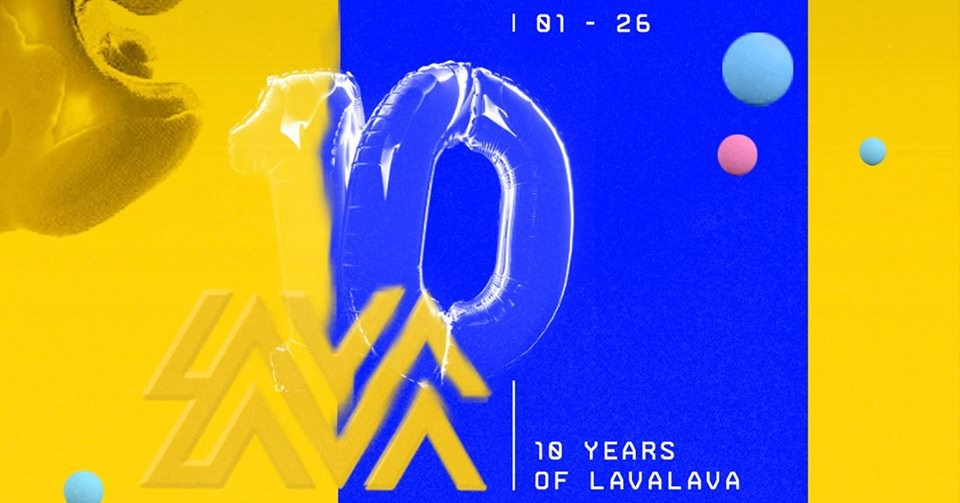 ▩ LÄRM ▩ ▩ 10 Years of LavaLava ▩
