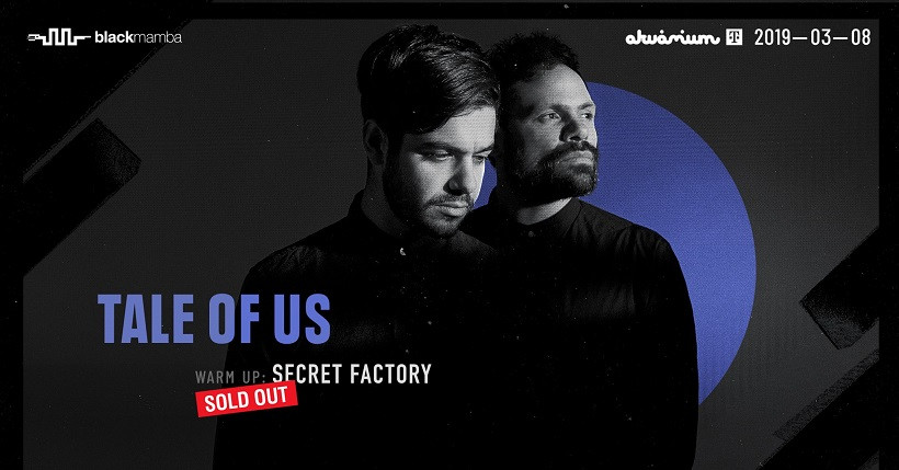 SOLD OUT! Tale Of Us / 3 hrs Set / Akvárium Klub - NagyHall